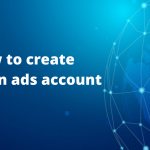How to create linkedin ads acount
