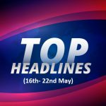 Media ad news of the week, top media news of the 19th week, top media ad news in India, top marketing news in India
