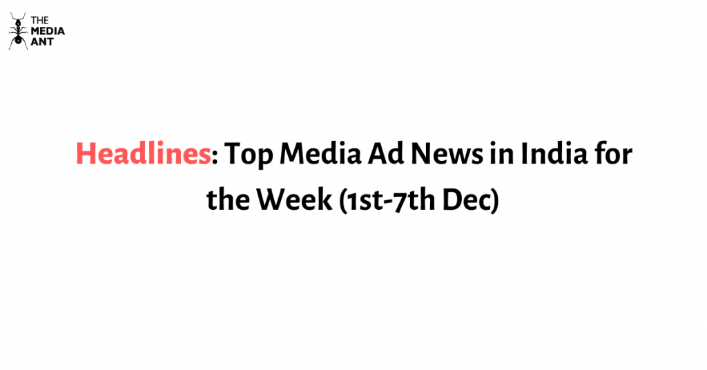 top media ad news of the week in India